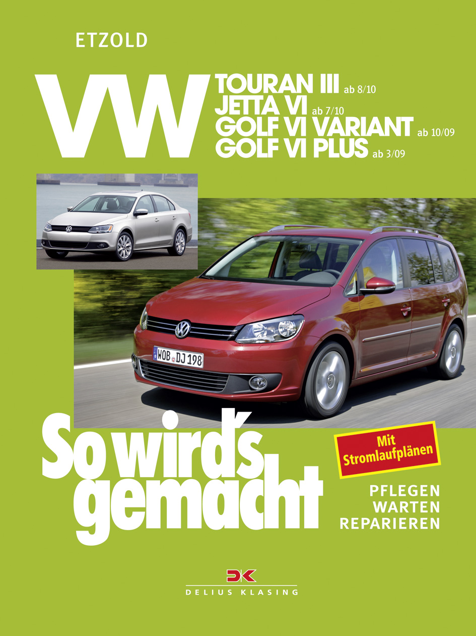 vw touran iii ab 8 10 vw jetta vi ab 7 10 vw golf vi. Black Bedroom Furniture Sets. Home Design Ideas